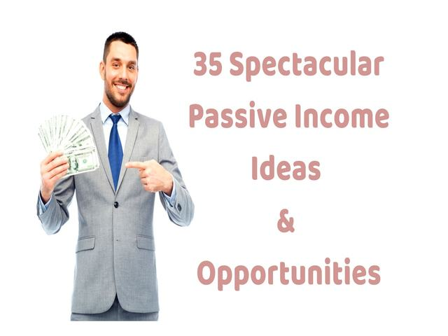 35 passive income ideas in 2018