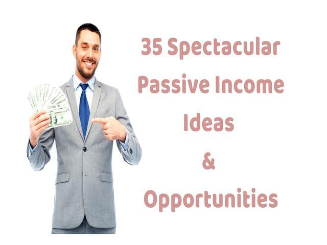 35 passive income ideas in 2018